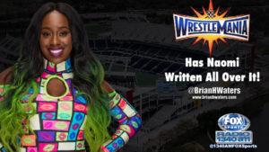 WrestleMania 33 in Orlando has Naomi written all over it!