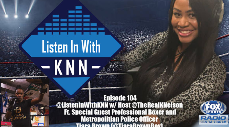 """Team USA World Gold Medalist Tiara """"The Dark Menace"""" Brown to Appear on """"Listen In with KNN"""""""